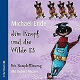 Jim Knopf und die Wilde 13 - Die Komplettlesung: 6 CDs