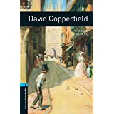 David Copperfield Level 5 Oxford Bookworms Library (English Edition)