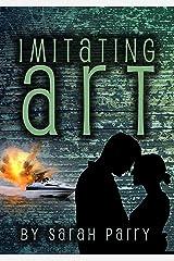 Imitating Art Kindle Edition