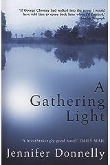 A Gathering Light Kindle Edition