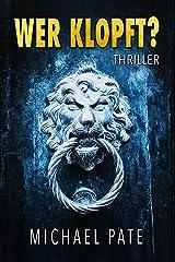 Wer Klopft?: Thriller Kindle Ausgabe