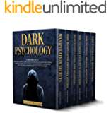 Dark Psychology: 6 Books in 1: The Art of How to Influence and Win People using Emotional Manipulation, Mind Control…