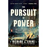 The Pursuit of Power: Europe 1815-1914