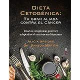 Dieta cetogénica: Recetas cetogénicas gourmet adaptadas a la cocina mediterránea