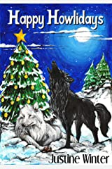 Happy Howlidays: Nature's Destiny Book #5 Kindle Edition