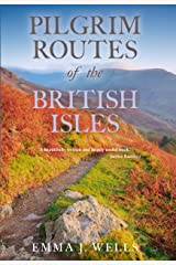 Pilgrim Routes of the British Isles Kindle Edition