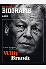 SPIEGEL Biografie 4/2018: Willy Brandt Broschiert