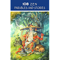 108 Zen Parables and Stories (Sacred Wisdom Stories) (English Edition)