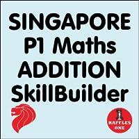 P1 Maths ADDITION SkillBuilder