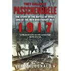 They Called it Passchendaele: The Story of the Battle of Ypres and of the Men Who Fought in it (English Edition)