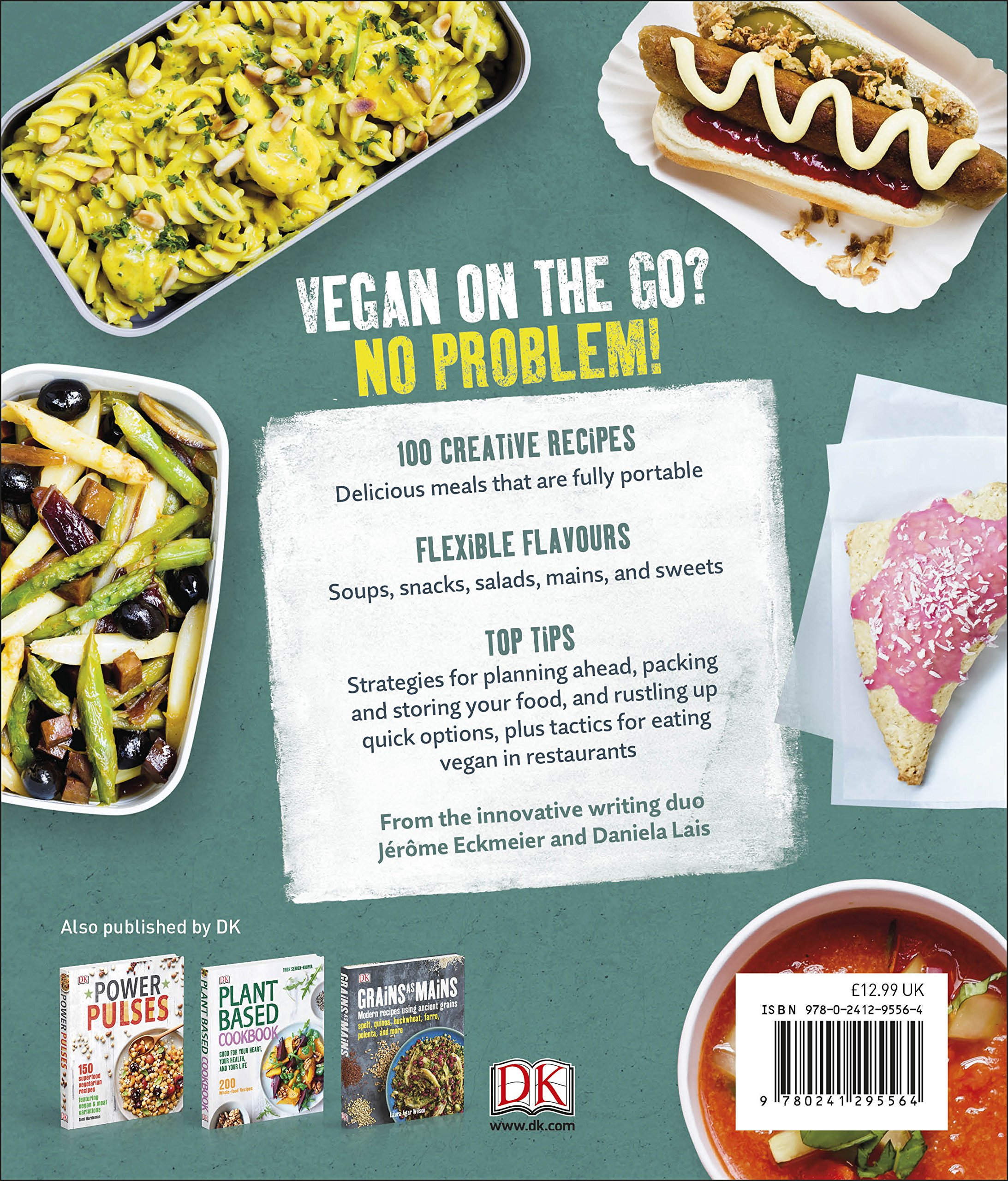 Vegan on the Go: Fast, Easy, Affordable―Anytime, Anywhere 3