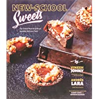 New-School Sweets: Old-School Pastries with an Insanely Delicious Twist