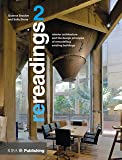 Re readings 2: Interior Architecture and the Design Principles of Remodelling Existing Buildings