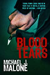 Blood Tears (A McBain and O'Neill Novel Book 1) Kindle Edition