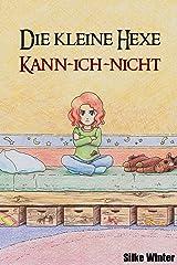 Die kleine Hexe Kann-ich-nicht Kindle Ausgabe