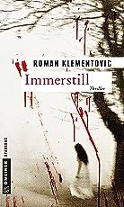 Immerstill: Thriller (Thriller im GMEINER-Verlag)