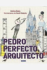 Pedro Perfecto, Arquitecto (Los Preguntones) Hardcover
