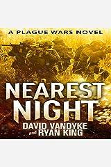 Nearest Night: Plague Wars Series, Book 5 Audible Audiobook