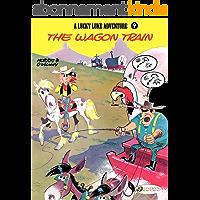 Lucky Luke - Volume 9 - The Wagon Train (Lucky Luke (English version)) (English Edition)
