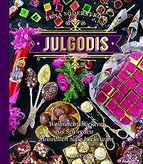 Julgodis - Weihnachtsbäckerei aus Schweden: Himmlisch süße Leckereien
