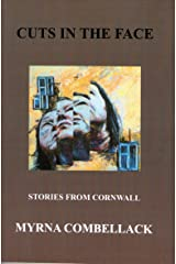 Cuts in the Face: Stories from Cornwall Paperback