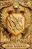 King of Scars: Nikolai Duology 1