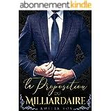 La Proposition Du Milliardaire: (New Romance / Littérature Sentimentale)