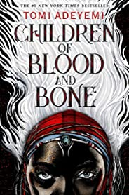 Children of Blood and Bone (Legacy of Orisha, Band 1)