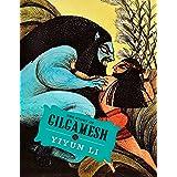 The Story of Gilgamesh