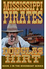 Riverboat: Mississippi Pirates Kindle Edition