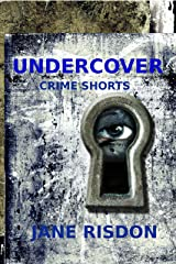 Undercover: Crime Shorts Kindle Edition