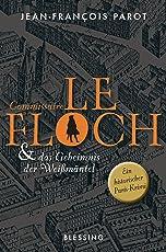 Commissaire Le Floch und das Geheimnis der Weißmäntel: Roman (Commissaire Le Floch-Serie 1)