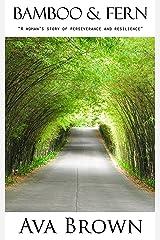 Bamboo & Fern Kindle Edition