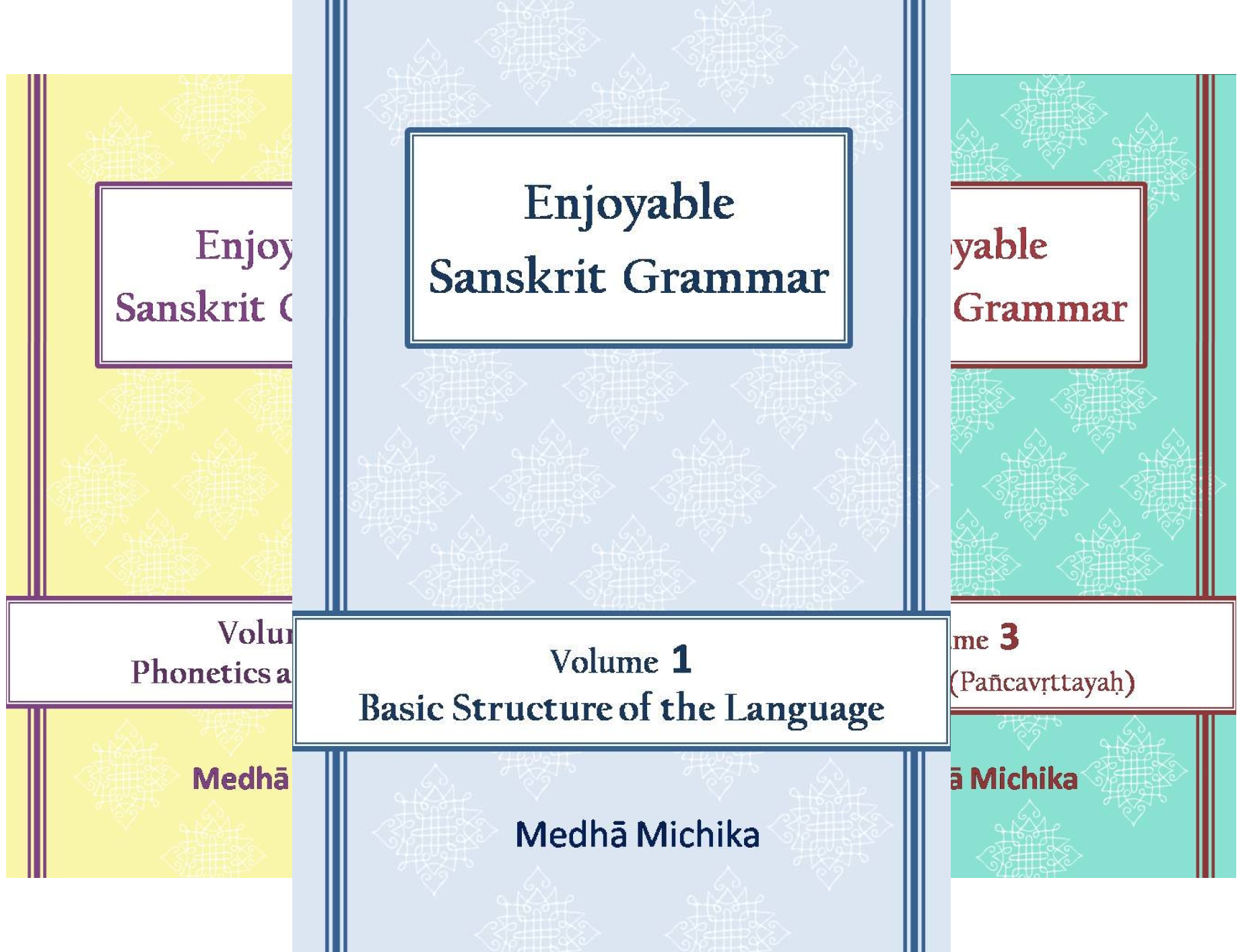 Enjoyable Sanskrit Grammar (3 Book Series)
