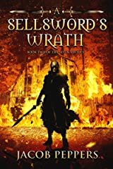 A Sellsword's Wrath: Book Two of the Seven Virtues Kindle Edition