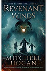 Revenant Winds (The Tainted Cabal Book 1) Kindle Edition