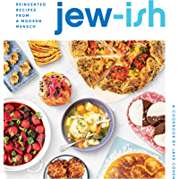 Jew-ish: A Cookbook: Reinvented Recipes from a Modern Mensch (English Edition)