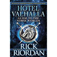 Hotel Valhalla Guide to the Norse Worlds: Your Introduction to Deities, Mythical Beings & Fantastic Creatures (Magnus…