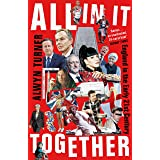 All In It Together: England in the Early 21st Century (English Edition)