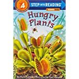 Hungry Plants (Step into Reading): Step Into Reading 4