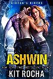 Ashwin (Gideon's Riders, Book #1)