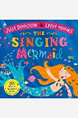 The Singing Mermaid (Julia Donaldson/Lydia Monks) Paperback