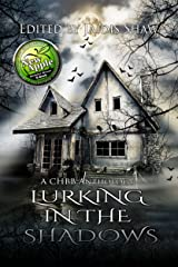 Lurking in the Shadows (The Lurking Series Book 2) Kindle Edition