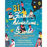 31 Fantastic Adventures in Science: Women Scientists in India