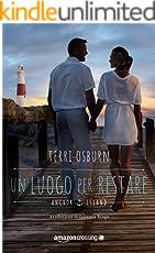 Un luogo per restare (Anchor Island Vol. 3)