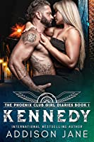Kennedy (The Phoenix Club Girl Diaries Book 1) (English Edition)