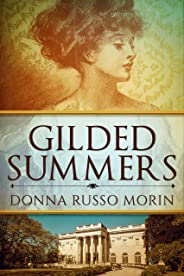 Gilded Summers: A Novel of Newport's Gilded Age