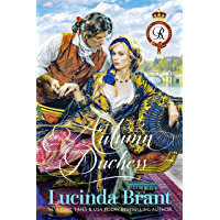 Autumn Duchess: A Georgian Historical Romance (Roxton Family Saga Book 2) (English Edition)