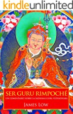 Ser Guru Rimpoché (Spanish Edition)