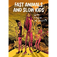 Scaricare Libri Fast Animals and Slow Kids. Come reagire al presente PDF